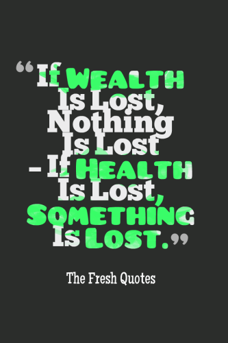 Health Quotes and Slogans – Wellness & Illness | Health & Fitness