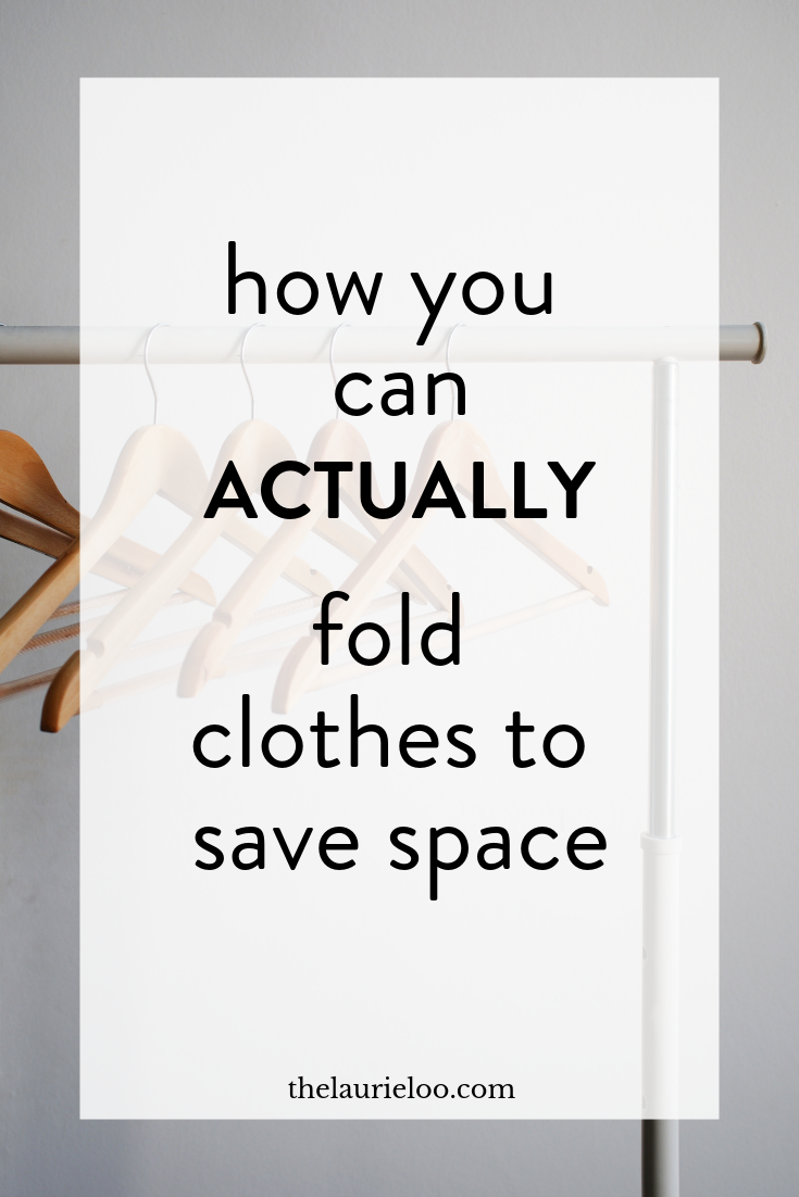 How You Can Actually Fold Clothes To Save Space Work Capsule