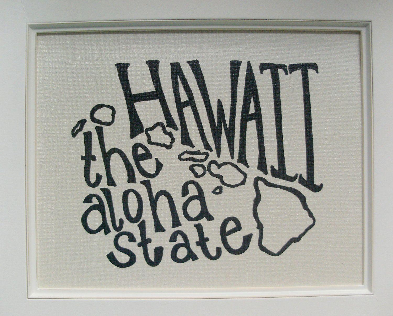 Hawaii The Aloha State Place I Love Print White Background