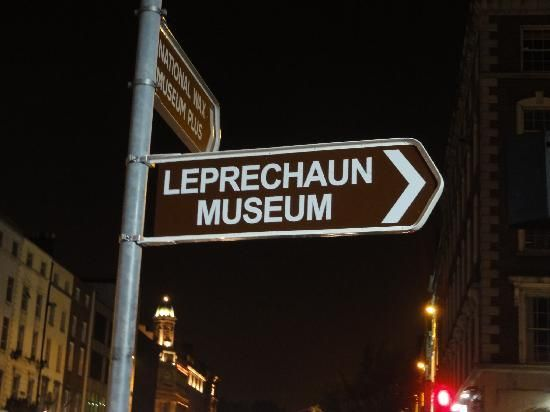 Day 119 - sign pointing to the Leprechaun Museum in Dublin.  This is just how we saw it, at night, stumbling back from the Temple Bar area.  We had no idea it was there & we were leaving the next morning.  We'll take the kid next time.  :)