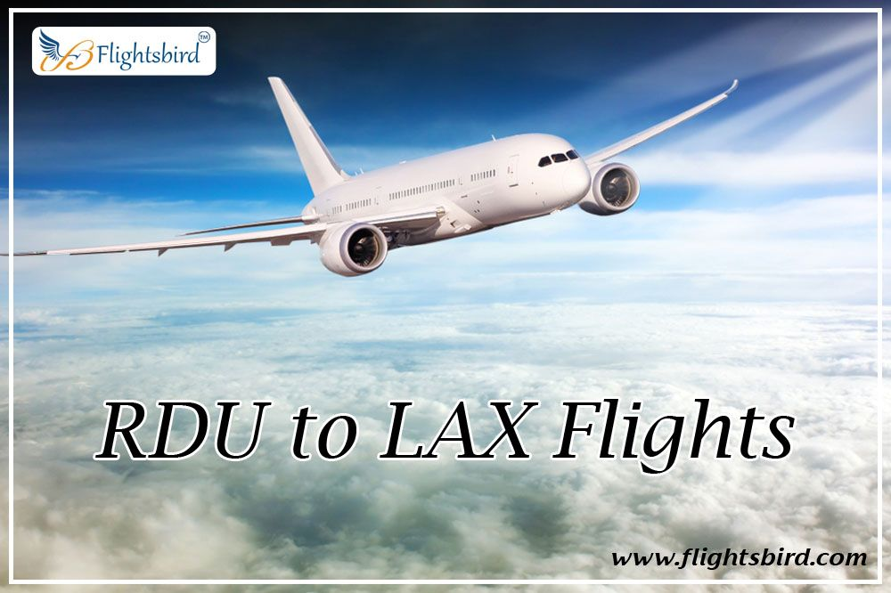 Online Flights Booking From Morrisville To Los Angeles At Flightsbird Cheap Flights Best Airfare Deals Train Travel