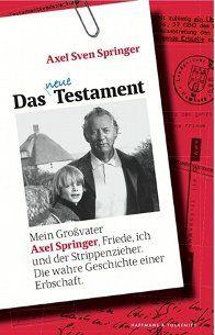 Rezension Zu Axel Sven Springer Das Neue Testament Der Triumph Der Flanellmannchen Zum 100 Geburtstag Axel Springers Kritisiert S Book Cover Books Cover