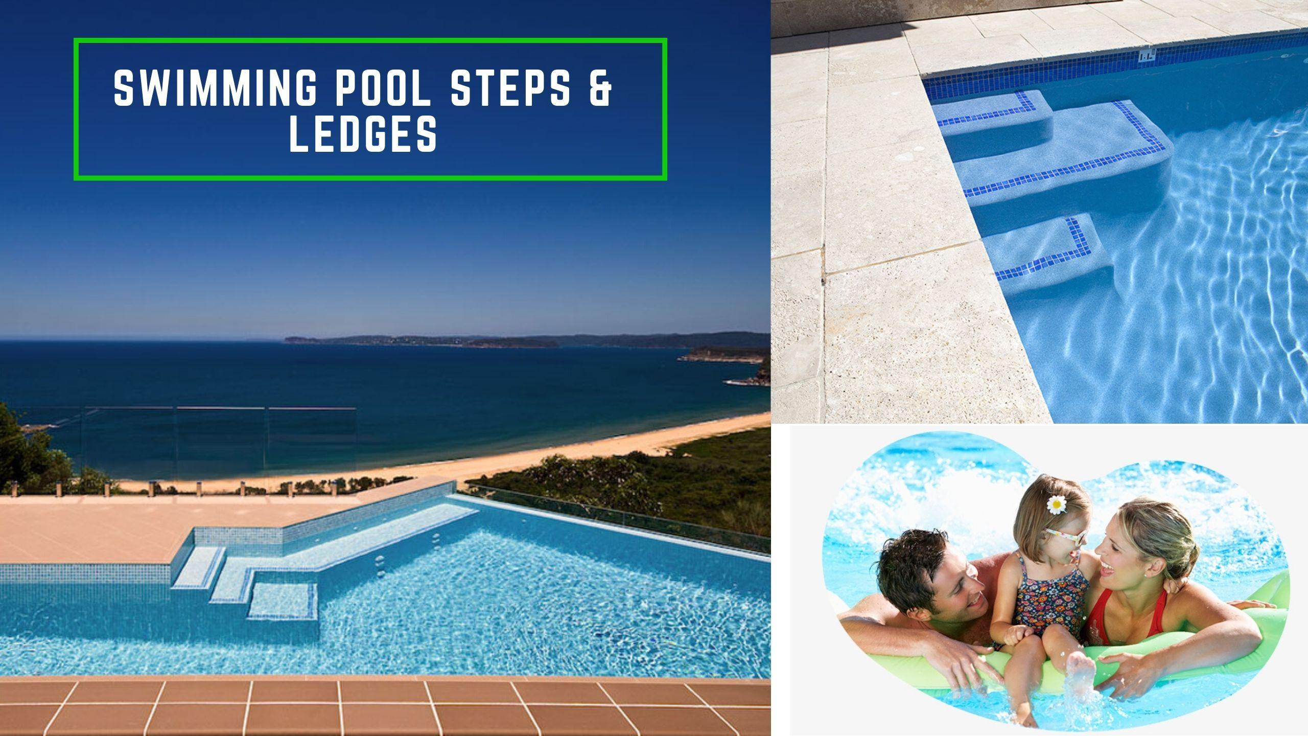 Swimming Pool Steps Ledges Pool Steps Swimming Pool Steps Swimming Pools