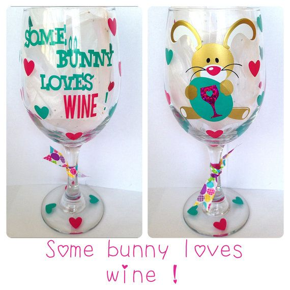 easter wine glass some bunny loves wine by createbeautywithlove easter wine glass. Black Bedroom Furniture Sets. Home Design Ideas