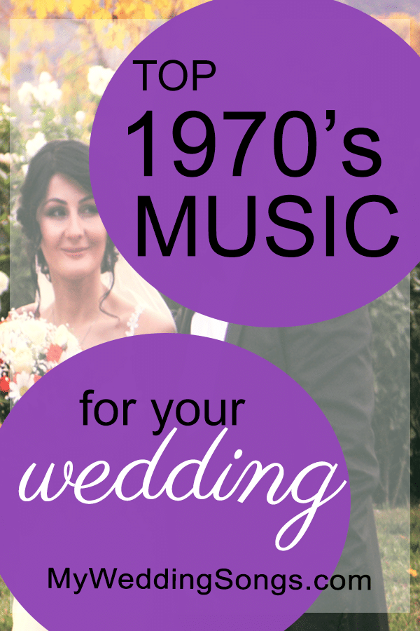 100 Best 1970s Songs for Weddings To Know in 2020
