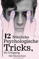 12 nützliche psychologische Tricks, die dir beim Umgang mit Menschen die Oberhand geben werden  #fit...