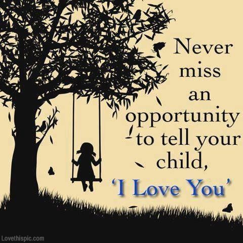What are some loving words to say to your daughter?