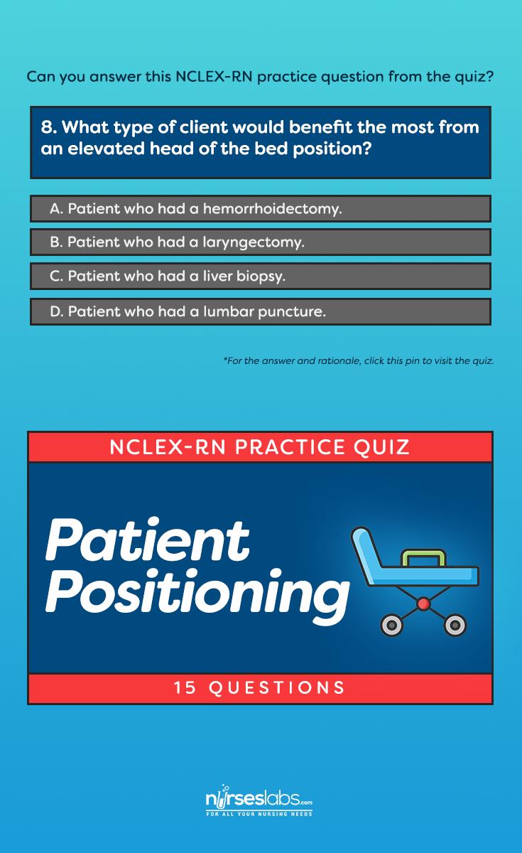 Nclex quiz patient positioning 15 questions nclex nursing med school xflitez Gallery