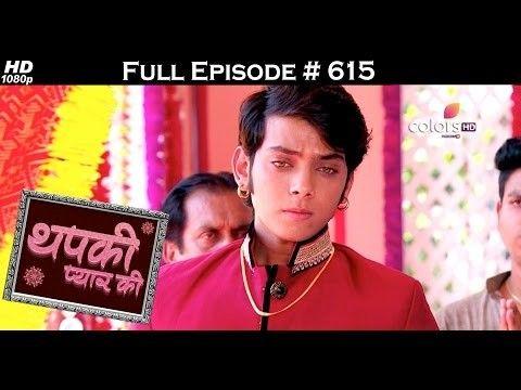Colours tv drama serial  Thapki Pyar Ki - episode 615