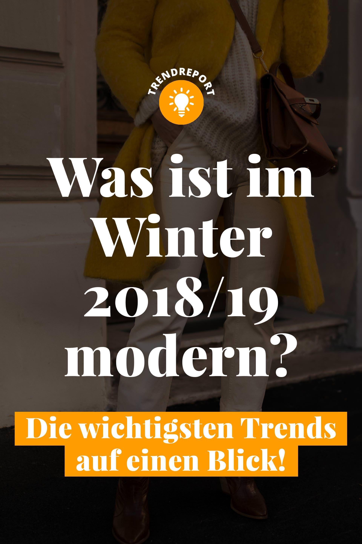 Was ist im Winter 2018/19 modern? Die wichtigsten Trends ...