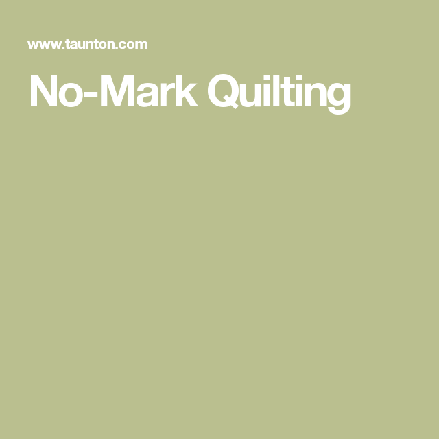 No-Mark Quilting