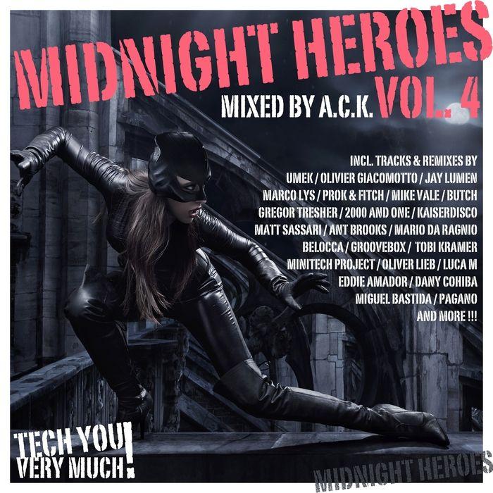 VA – Midnight Heroes Vol. 4 (Mixed By A.C.K.) » Minimal Freaks