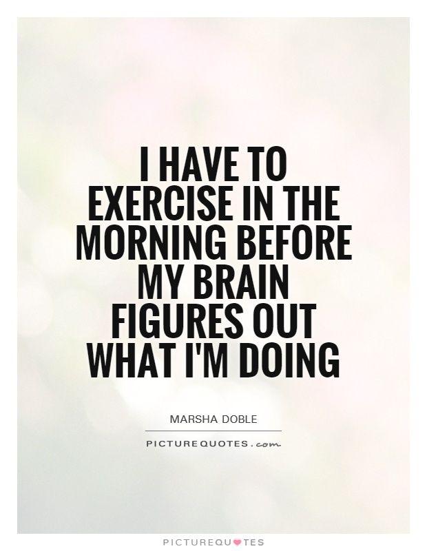 Morning Workout Quotes : morning, workout, quotes, Click, Picture, Quotes, Morning, Workout, Quotes,, Motivation,, Fitness