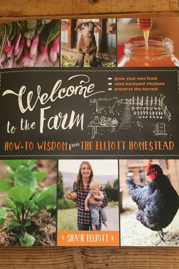 Elliott Homestead to the Farm Book Review Farm