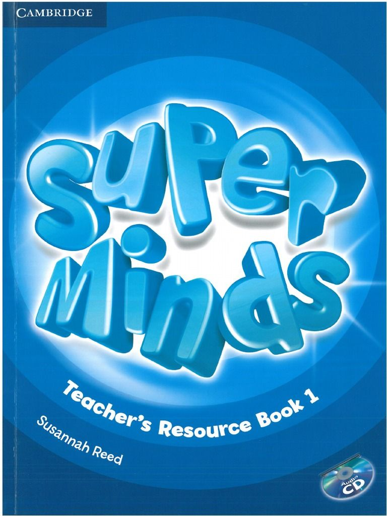 Super Minds 1 Teacher S Resource Book Cambridge Teacher Books