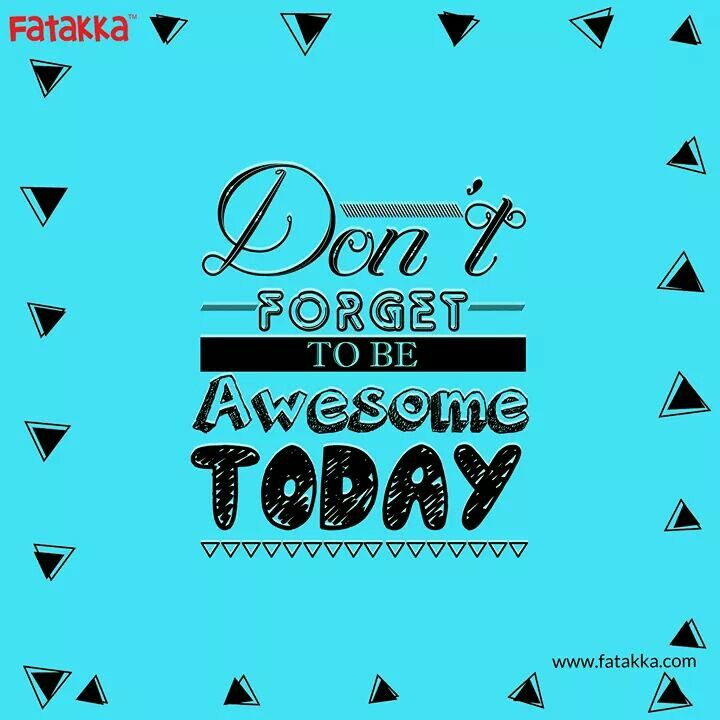 #MidweekMotivation  All you need to have a rocking day is be Awesome!