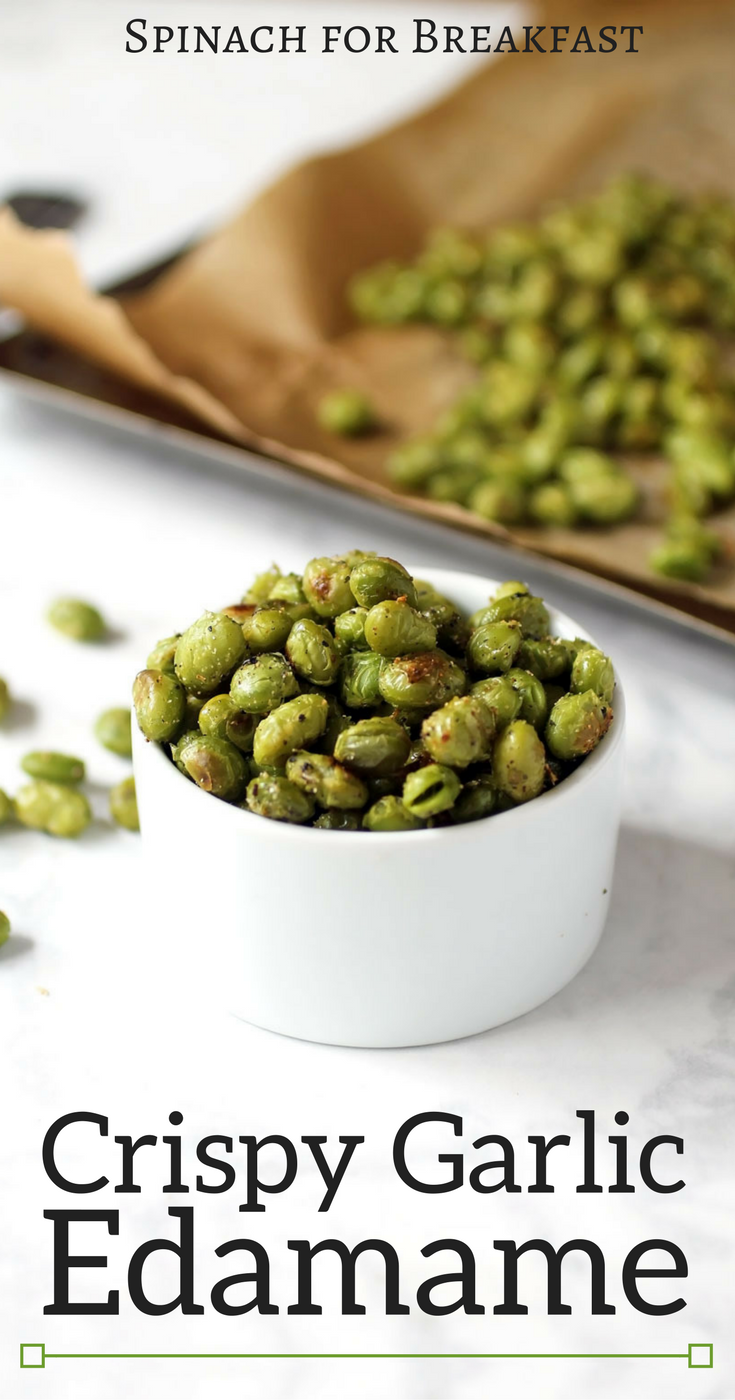 Our Crispy Garlic Edamame recipe is the perfect high protein, healthy snack. Plus, it's gluten free and vegan! After being roasted these edemame are crunchy and salty perfection :) #healthysnacks