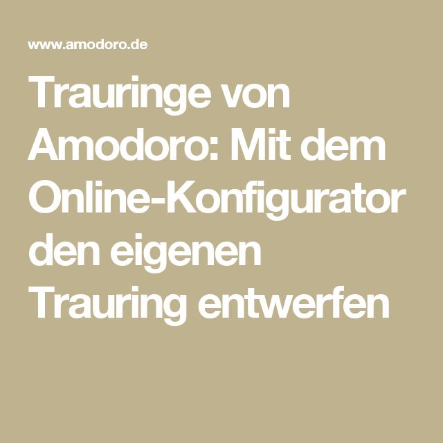 Trauringe von Amodoro Mit dem OnlineKonfigurator den