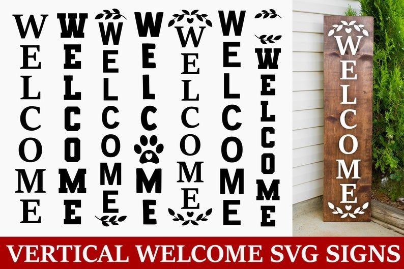 Download Welcome svg Vertical Welcome svg Porch sign svg farmhouse ...