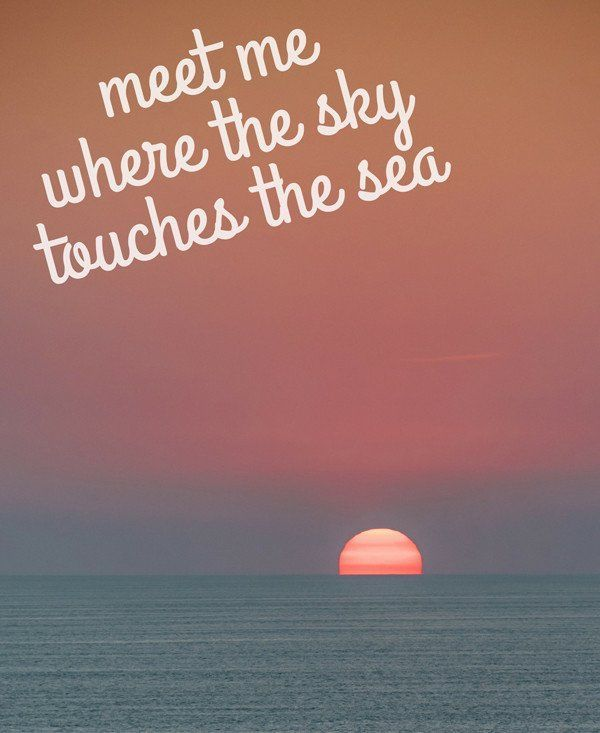 Summer Quotes : Meet Me Where The Sky Touches The Sea #SunsetTribe April 2017 Freebie! Pink suns…