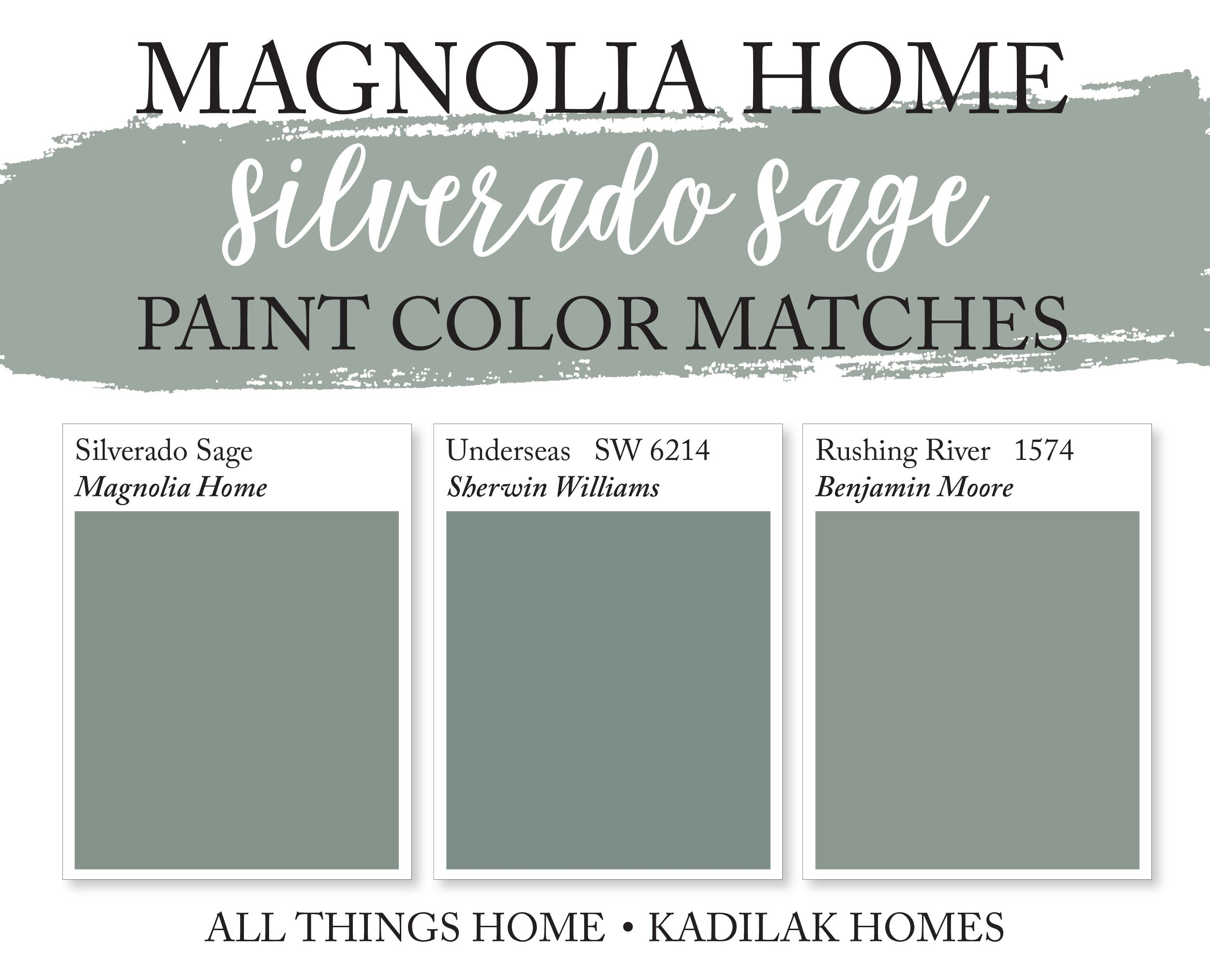 Magnolia Home Silverado Sage Paint Color Matches Matching Paint Colors Sage Paint Color Sherwin Williams Paint Colors Green