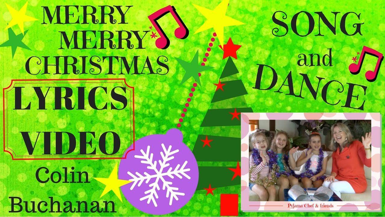 merry merry christmas lyrics video song dance for children colin - Merry Merry Merry Christmas Lyrics