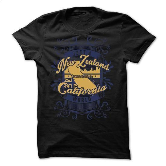 Just a New Zealand Living in a California - #tshirt fashion #pullover hoodie. MORE INFO => https://www.sunfrog.com/States/Just-a-New-Zealand-Living-in-a-California.html?68278
