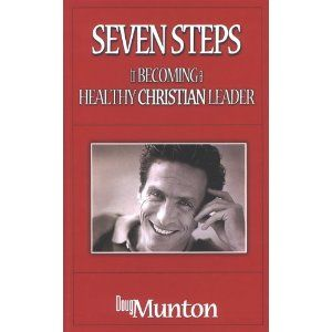 Seven Steps to becoming a Healthy Christian Leader