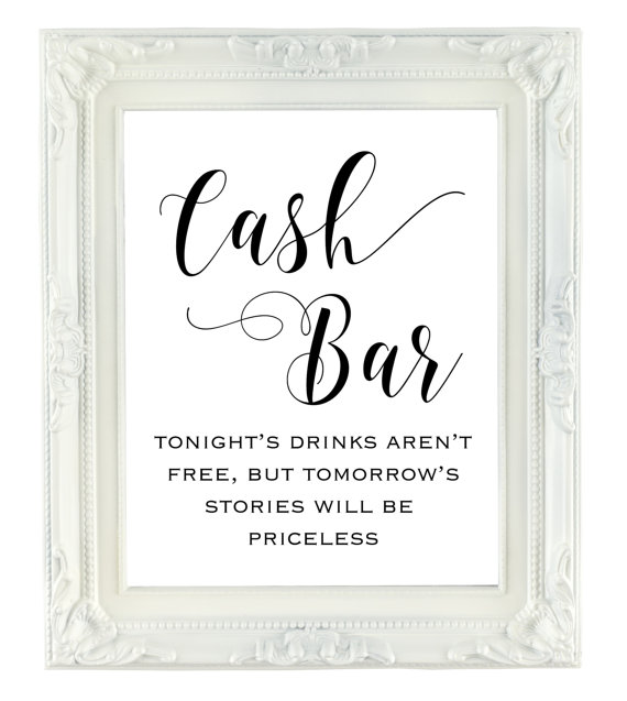 cash bar sign wedding bar sign 8x10 printable wedding sign tonights drinks arn