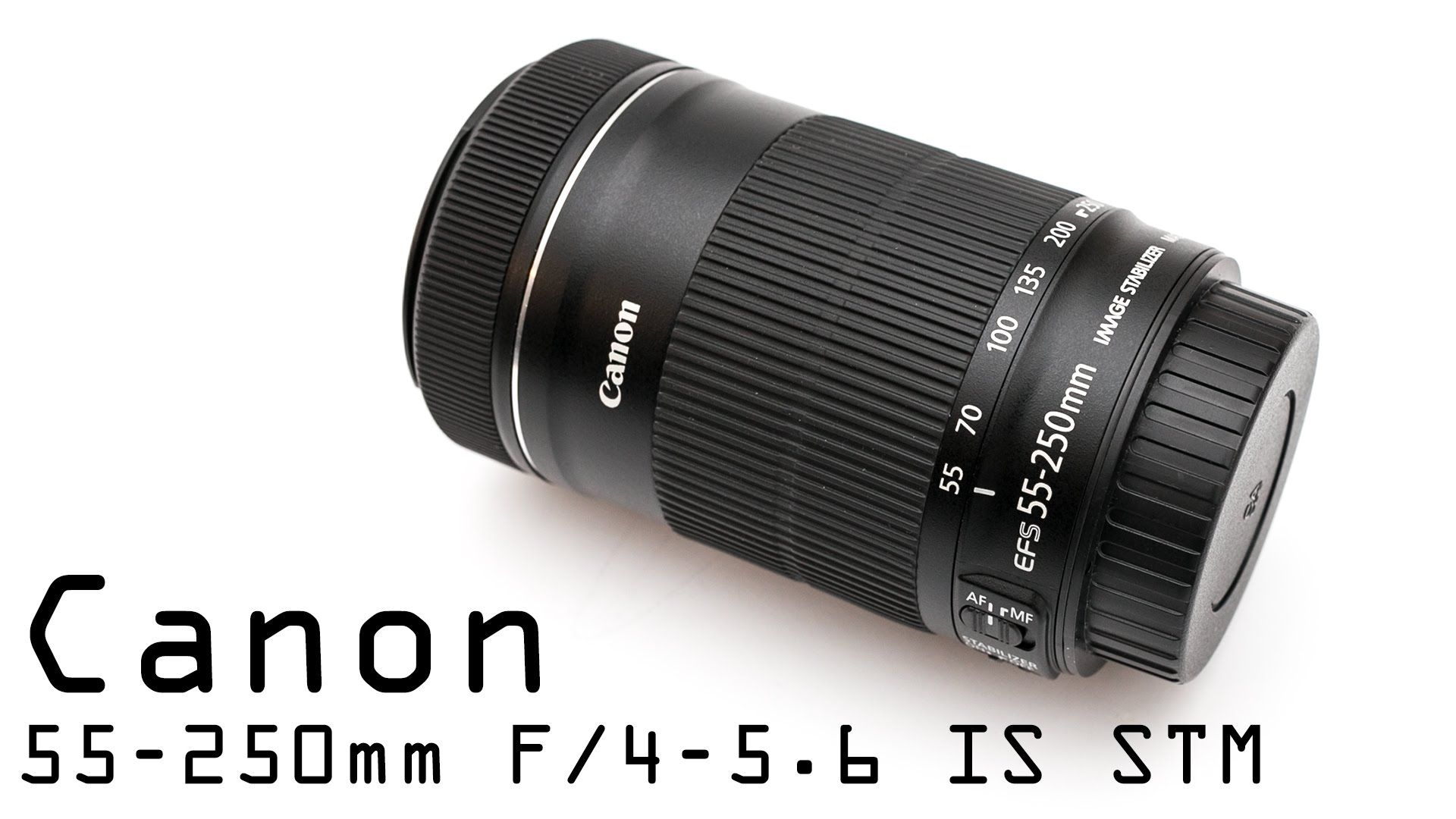 Canon Ef S 55 250 F 4 5 6 Is Stm Review Canon Ef Canon Reviews