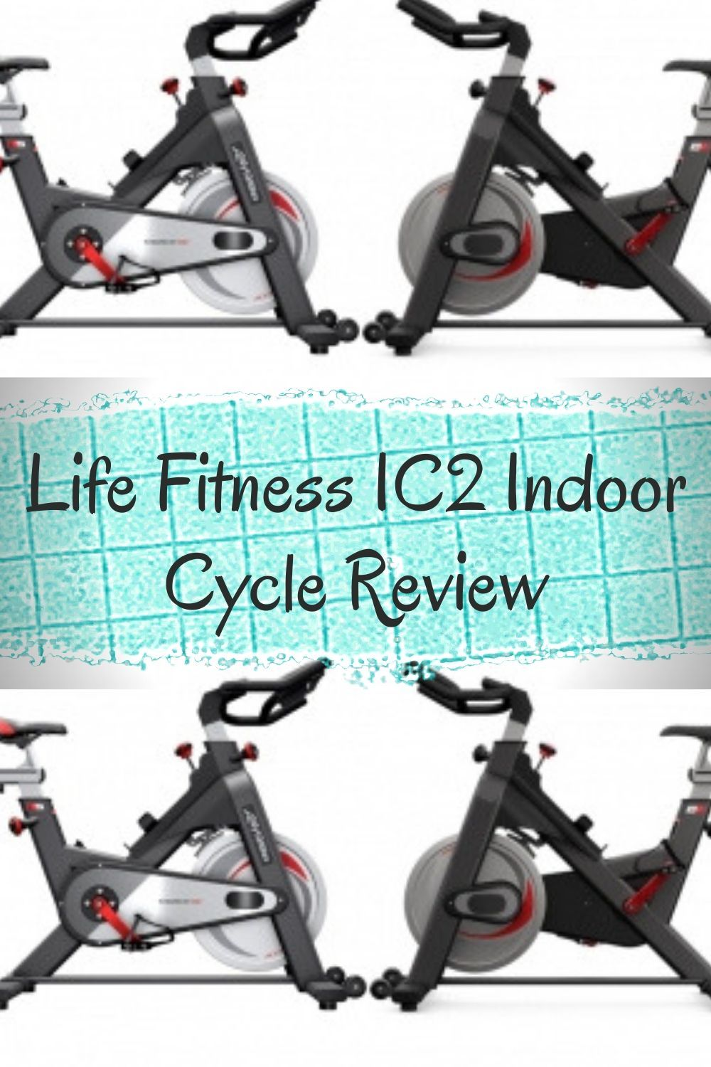 Life Fitness Ic2 Indoor Cycle Review Fit Life Biking Workout Fitness