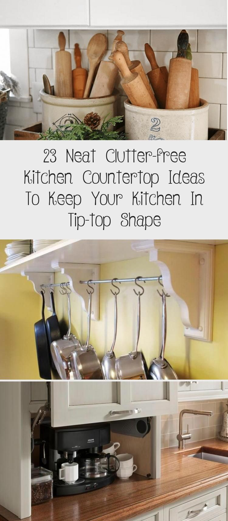 23 Neat Clutter Free Kitchen Countertop Ideas To Keep Your Kitchen