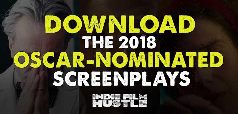 2018 Academy Award-Nominated Screenplays