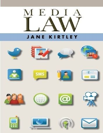 Media Law ebook by Jane Kirtley Law, This book, Kindle