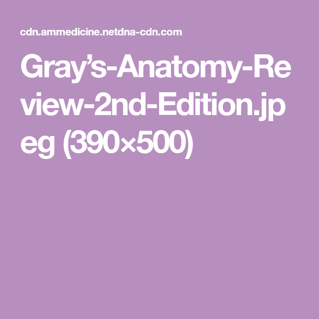Grays Anatomy Review 2nd Editioneg 390500 Nowfin