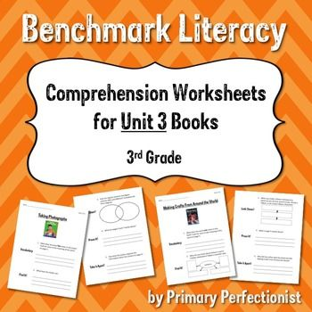 prehension Worksheets for Benchmark Literacy Grade 3 Unit 3