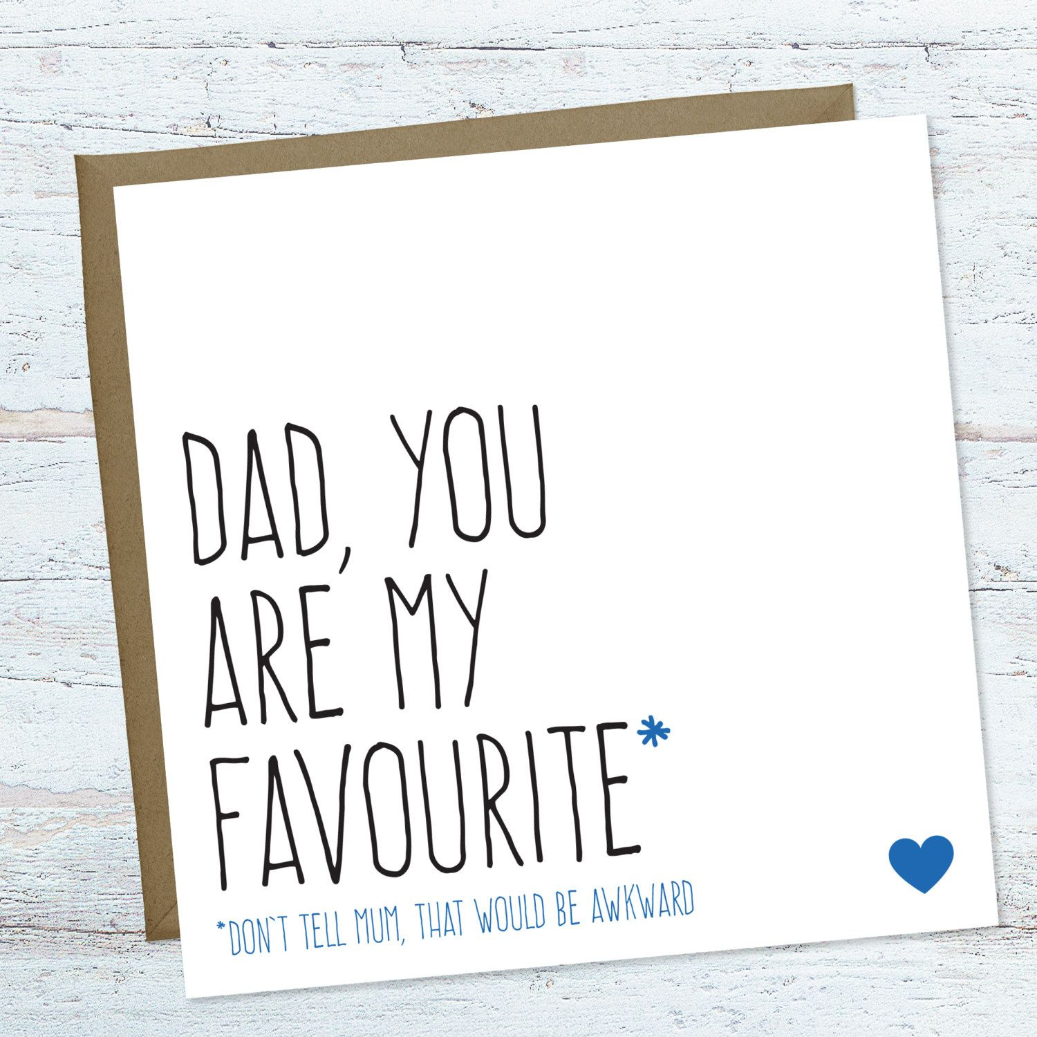 Funny Fathers Day Card Birthday For Dad Blank Greeting Any Occasion You Are My Favourite By PurpleTreeDesignsUK On Etsy