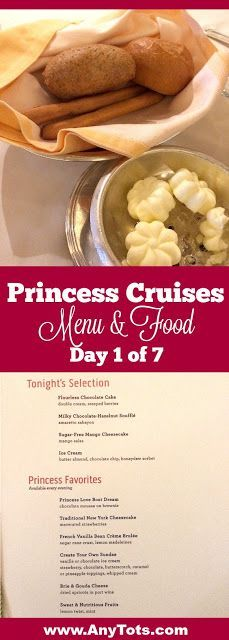 Princess Cruises Food including appetizer, entree and dessert. Perused through the Princess Cruises Menu Day of 7 of our Crown Princess Cruise. www.anytots.com