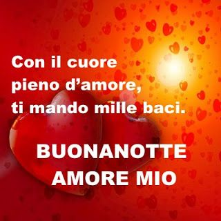 Buona Notte Amore Buonanotte Good Night Good Night Night E