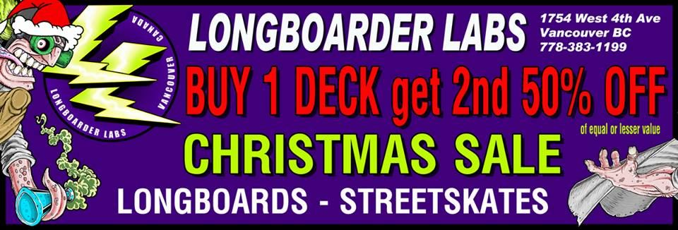 HO HO HO Christmas Sale: OMG YES! Buy ONE longboard or street deck and get another deck for 50% OFF. Build up that quiver for spring. — only at Longboarder Labs.