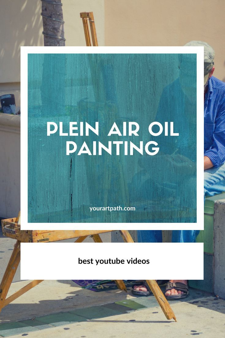 Plein Air Oil Painting Supplies You Need To Get Started
