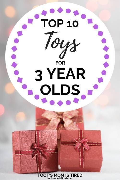 Top 10 Toys for 3-Year-Olds This Year Christmas Gift Guides