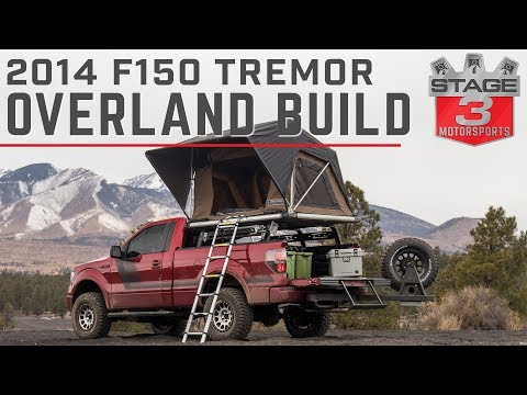 Stage 3 Motorsports 2014 F150 Tremor Overland Project