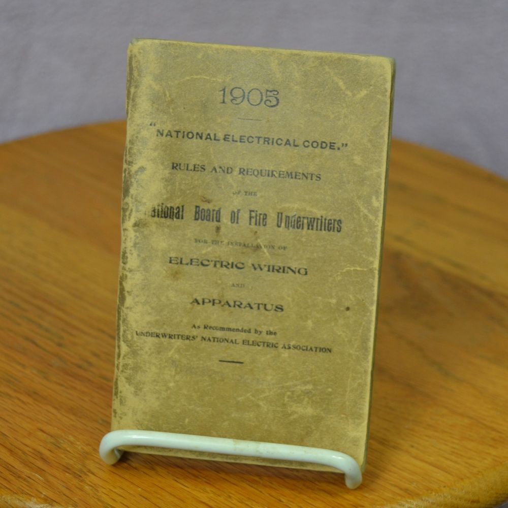 1905 National Electrical Code Rules Requirements Board Of Fire Wiring Book Underwriters