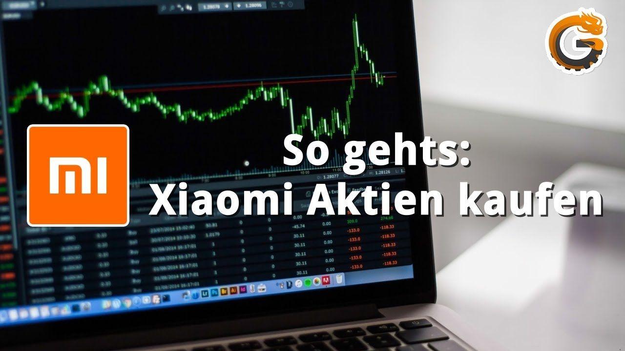 Xiaomi Aktie Aktien Kaufen Für Anfänger Tutorial Neu An Der