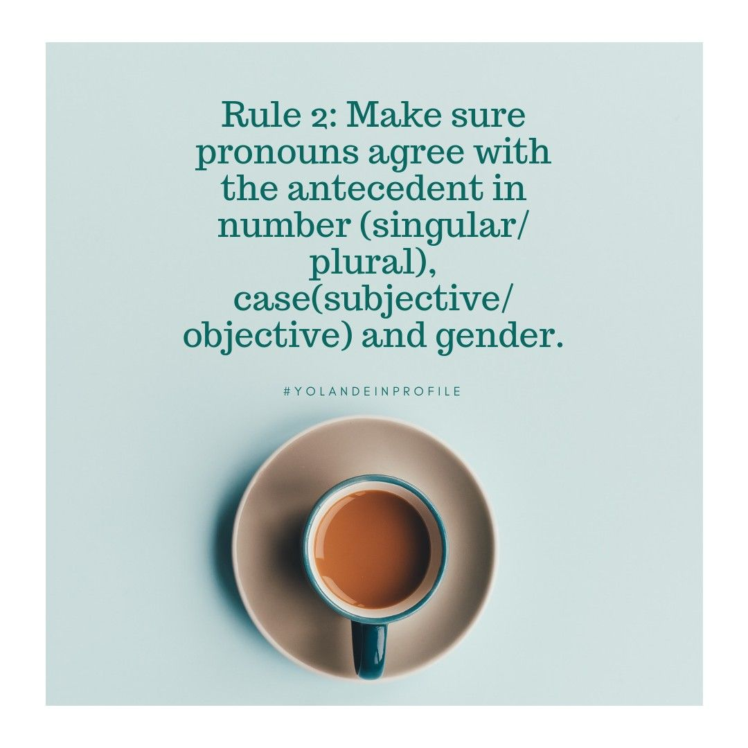 Rule 2 3 On Pronoun Antecedent Agreement