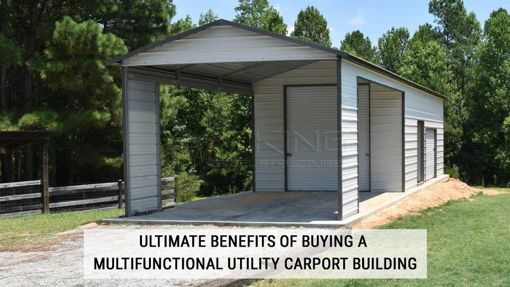 Benefits of Buying a Multifunctional Utility Carport