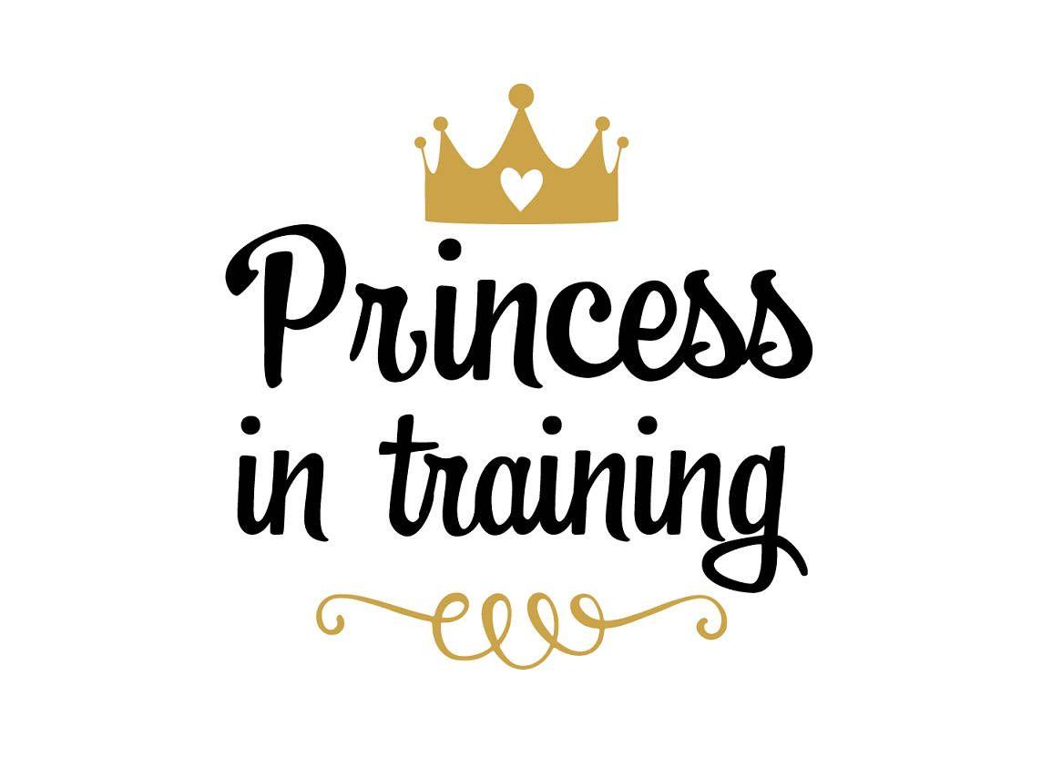 Princess In Training Svg File Svg Saying Baby Svg