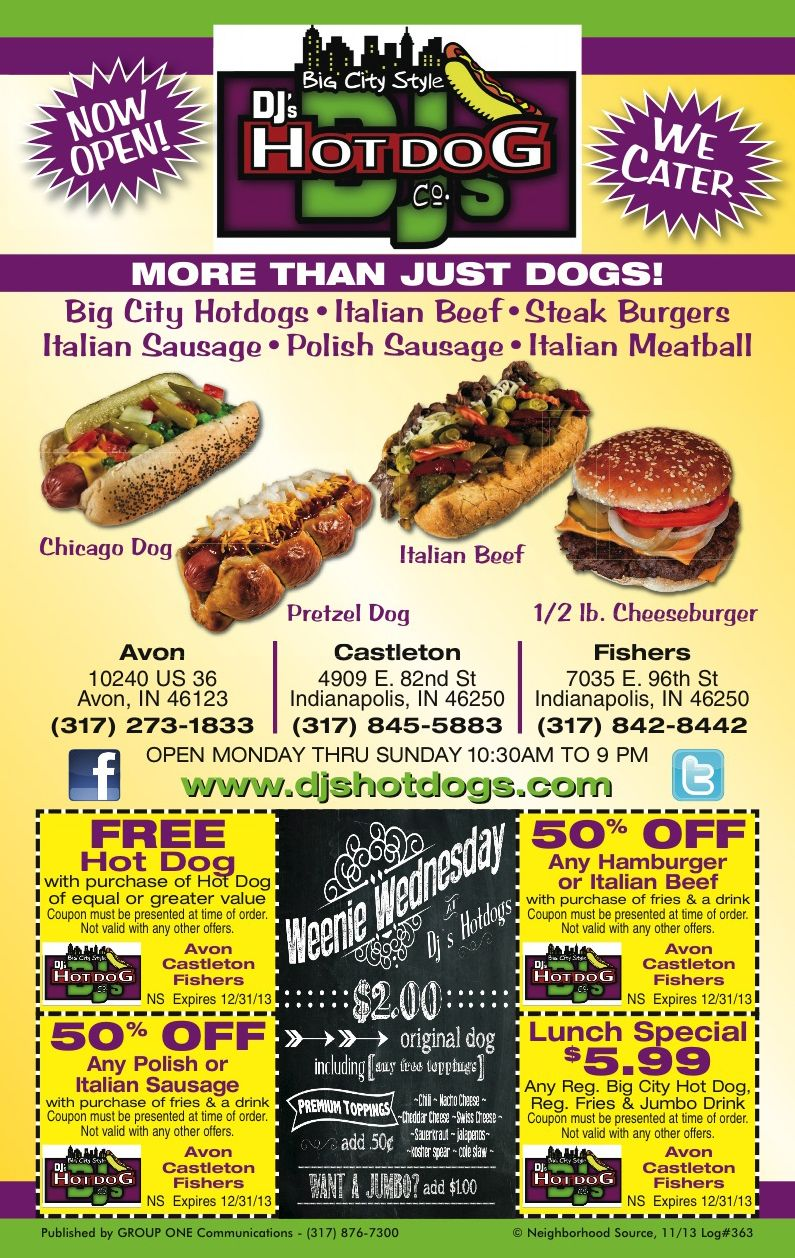 Dj S Hot Dog Company In Castleton Is Offering Print Save Coupons With Their November Neighborhood Source Ad Expires 12 31 13 Beef Steak Food Polish Sausage