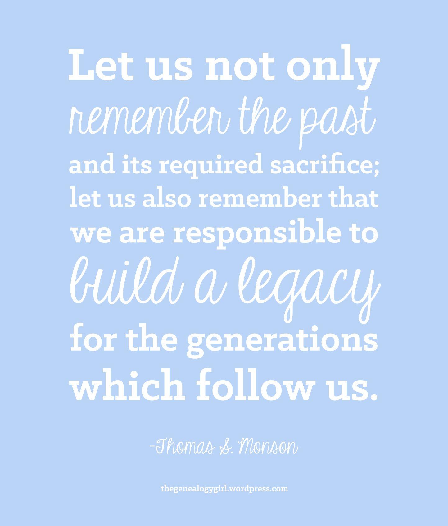 Thomas S. Monson Quote Family history quotes, Thomas s